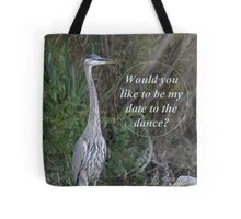 Would you like to be my date for the dance. Tote Bag