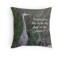 Would you like to be my date for the dance. Throw Pillow