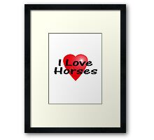 I Love Horses Sticker Equine T-Shirt Horse Bedspread Skirt Framed Print