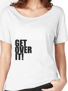 I love Scarlett Johansson. Get over it! Women's Relaxed Fit T-Shirt