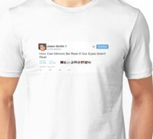 """Jaden Smith """"How Can Mirrors..."""" Unisex T-Shirt"""