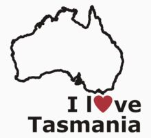I Love Tasmania - Australia Map by Anny Arden