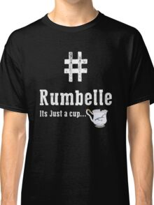 #Rumbelle  Classic T-Shirt