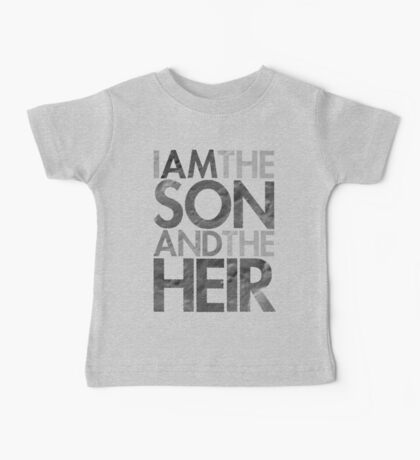 I Am The Son & The Heir Baby Tee