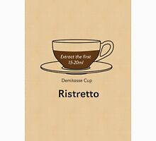 Coffee Addict, Ristretto Unisex T-Shirt