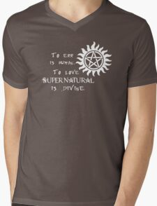 To err is human, to love Supernatural is Divine Mens V-Neck T-Shirt