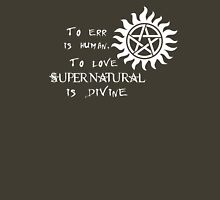 To err is human, to love Supernatural is Divine Womens Fitted T-Shirt