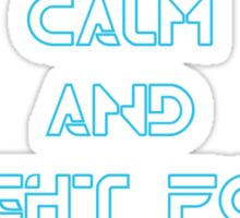 Keep Calm and Fight for the Users Sticker