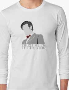 Trust Me,I'm The Doctor Long Sleeve T-Shirt