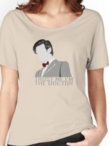 Trust Me,I'm The Doctor Women's Relaxed Fit T-Shirt