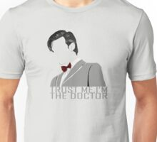Trust Me,I'm The Doctor Unisex T-Shirt