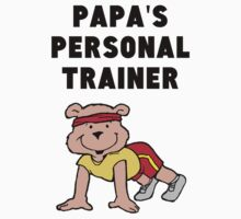 Papa's Personal Trainer One Piece - Short Sleeve