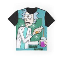 Rick & Morty - Because Science! Graphic T-Shirt