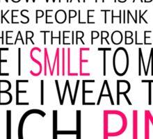 wear too much pink Sticker