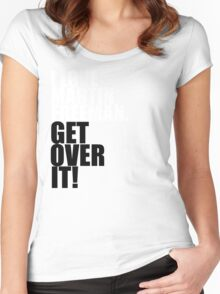 I love Martin Freeman. Get over it! Women's Fitted Scoop T-Shirt