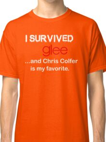 I survived glee...and Chris Colfer is my favorite. Classic T-Shirt