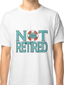 Young Cruiser-Not Retired Classic T-Shirt