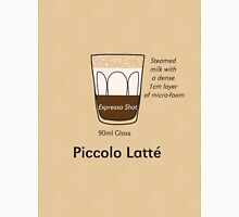 Coffee Addict, Piccolo Latté Unisex T-Shirt