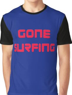 Gone Surfing T-Shirt Cool Surf Clothing Sticker Graphic T-Shirt