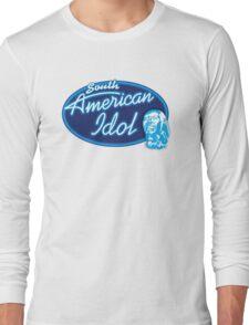 South American Idol Long Sleeve T-Shirt