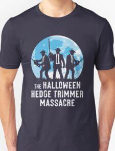 The Halloween Hedge Trimmer Massacre T-Shirt