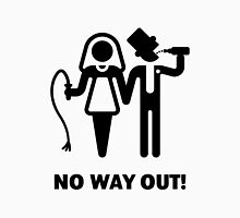 No Way Out! (Whip and Beer) Unisex T-Shirt