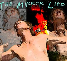 The Mirror Lied by Robert Phillips