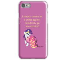 Rarity - The Fabulostity Police iPhone Case/Skin
