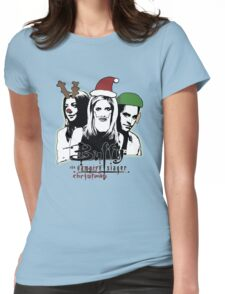Buffy the Christmas Slayer! Womens Fitted T-Shirt