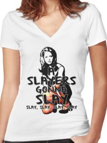 A Slayers' Gonna Slay Women's Fitted V-Neck T-Shirt