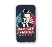 Bartlet for America  Samsung Galaxy Case/Skin