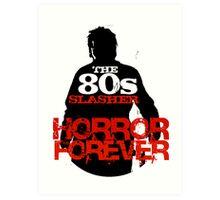 The 80s Slasher Art Print