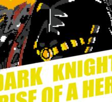 Rise of a hero Sticker