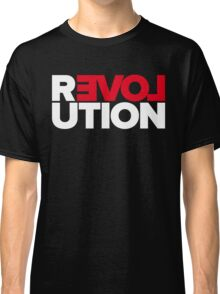 Revolution of love (white text) Classic T-Shirt
