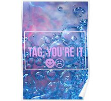 TAG YOU'RE IT Poster