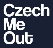 Czech Me Out - Check Me Out by gemzi-ox