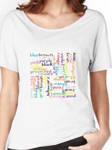 Colour language Women's Relaxed Fit T-Shirt