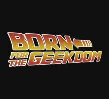 Born For Geekdom - Back to the Future by PaulRoberts