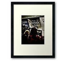 Not all those who wonder, are lost Framed Print