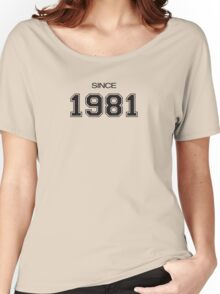 Since 1981 Women's Relaxed Fit T-Shirt