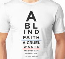 A Blind Faith Unisex T-Shirt