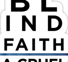 A Blind Faith Sticker