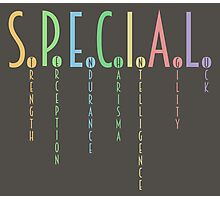 You're Special! Photographic Print