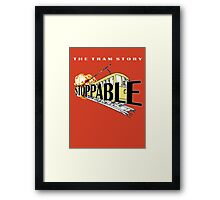 STOPPABLE - the tram story Framed Print