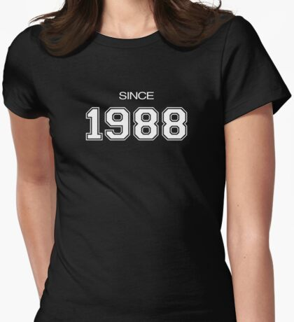 Since 1988 Womens Fitted T-Shirt