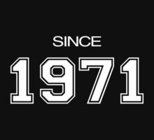 Since 1971 by WAMTEES