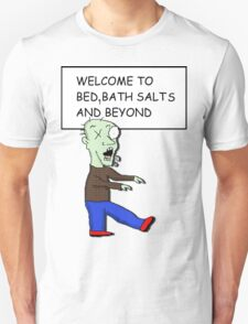Bath salt zombie T-Shirt