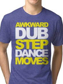 Awkward Dubstep Dance Moves (yellow/white) Tri-blend T-Shirt