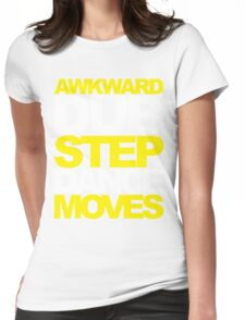Awkward Dubstep Dance Moves (yellow/white) Womens Fitted T-Shirt