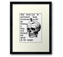 Driving A Long Nail Through The Skull Of A Corpse Framed Print